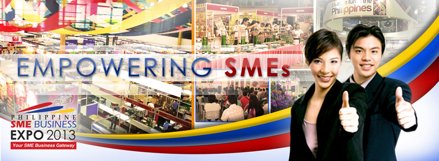 "Philippine SME Business Expo 2013 – ""Your Business Gateway"""